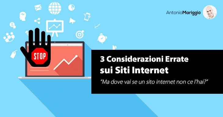 """Read more about the article Sito Internet: 3 errori comuni – """"Ma dove vai se… un sito internet non ce l'hai?"""""""