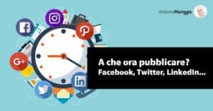 Read more about the article L'orario migliore per pubblicare sui social? Nessuno. Tutti.