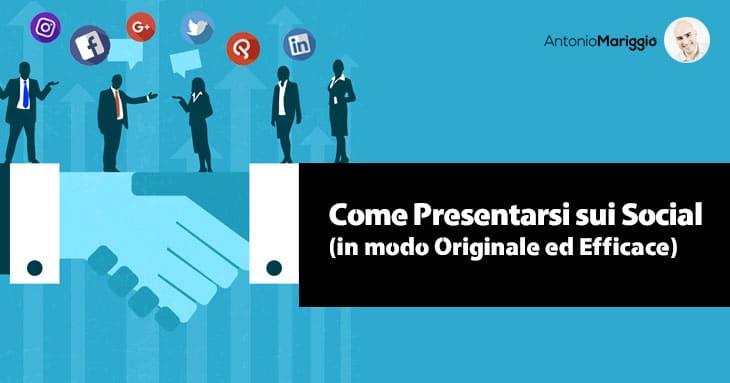 Come Presentarsi sui Social Network