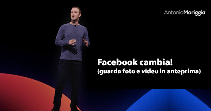 You are currently viewing Facebook cambia! (guarda video e foto in anteprima)