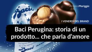Read more about the article Baci Perugina: storia di un prodotto… che parla d'amore