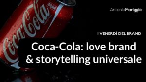 Read more about the article Coca-Cola: love brand & storytelling universale