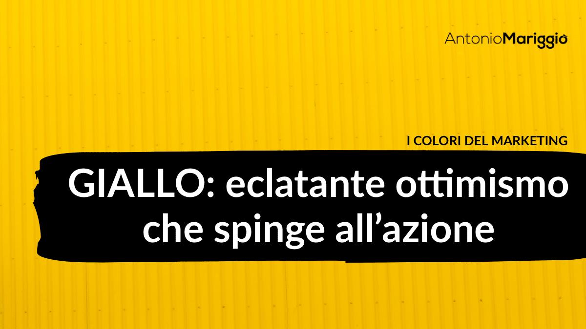 Read more about the article Giallo: eclatante ottimismo che spinge all'azione