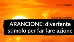 Read more about the article Arancione: divertente stimolo per far fare azione
