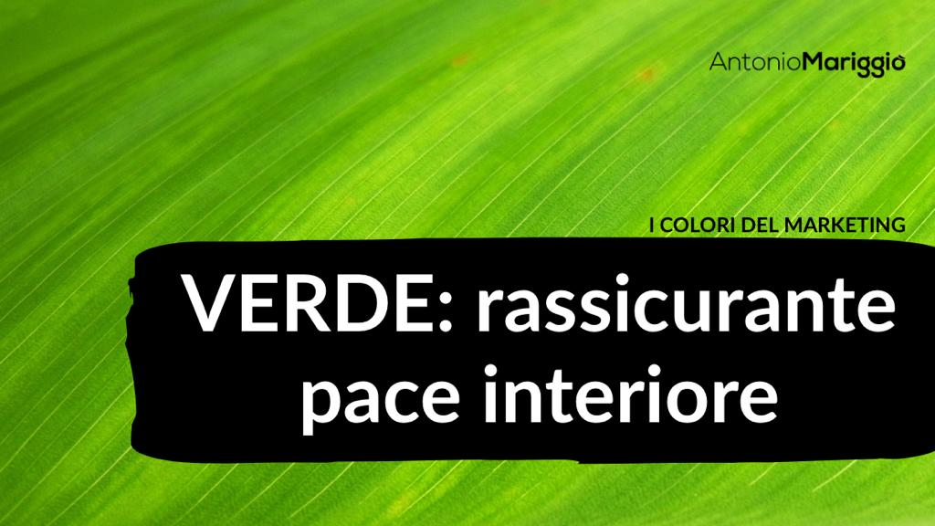 You are currently viewing Verde: rassicurante pace interiore
