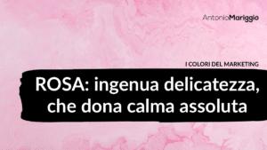 Read more about the article Rosa: ingenua delicatezza, che dona calma assoluta
