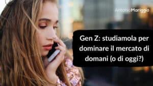 Read more about the article Gen Z: studiamola per dominare il mercato di domani (o di oggi?)