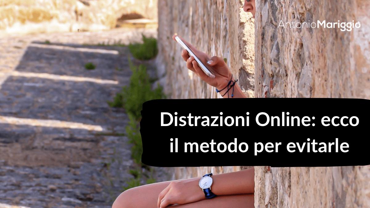"""Read more about the article Distrazioni Online: metodo infallibile per non """"cadere nel tranello"""""""