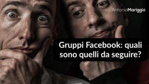 Read more about the article Gruppi Facebook: Quali Sono Quelli da Seguire?