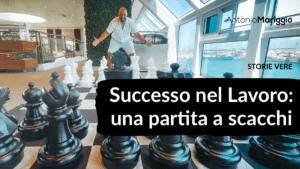 Read more about the article Successo nel lavoro: una partita a scacchi