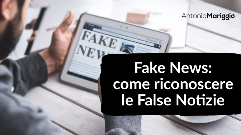 Fake News | Come Riconoscere le False Notizie
