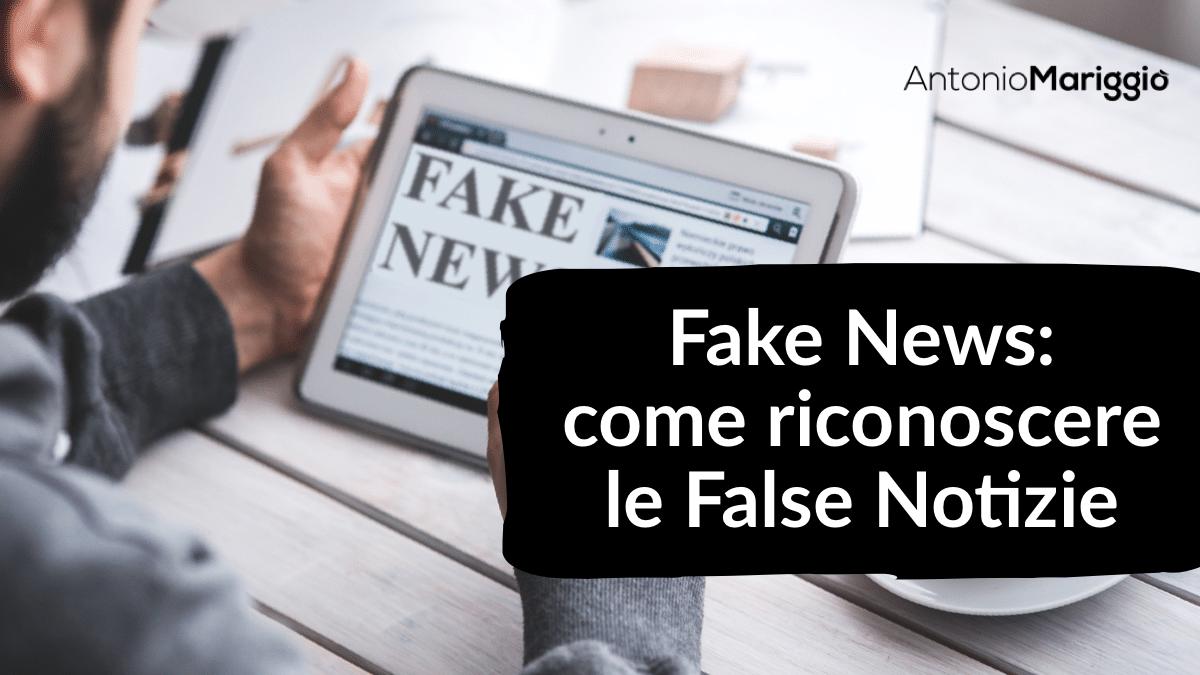 Read more about the article Fake News | Come Riconoscere le False Notizie