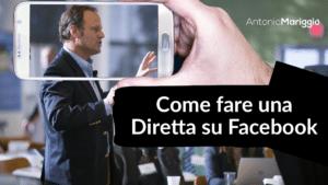 Read more about the article Come Fare una Diretta su Facebook   Facebook Live